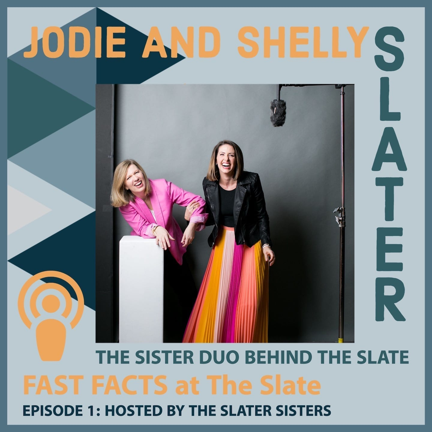 Episode 1: The Slater Sisters