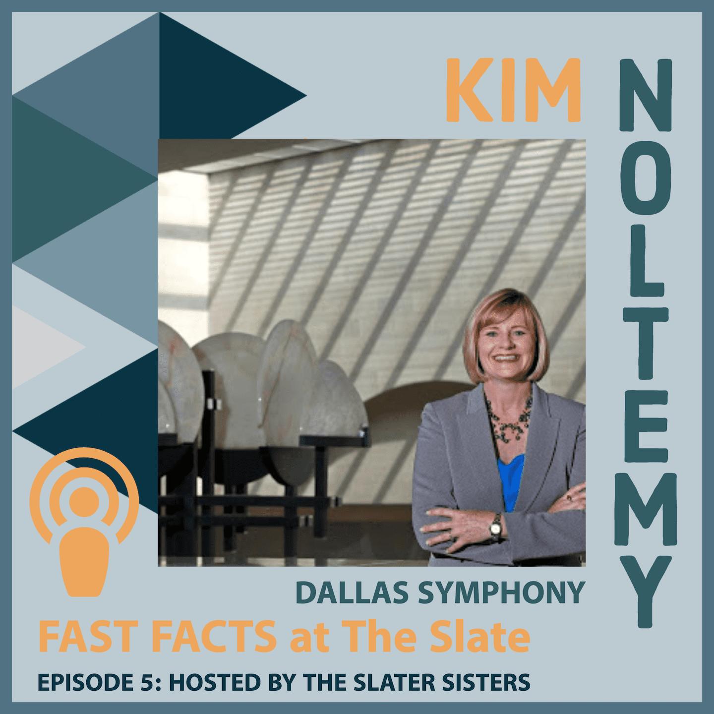 Episode 5: Kim Noltemy
